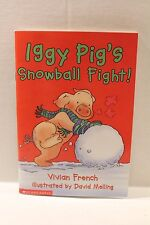 Iggy Pig's Snowball Fight! by Vivian French (2002, Paperback Book)