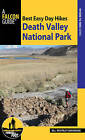 Best Easy Day Hiking Guide and Trail Map Bundle: Death Valley National Park by Bill Cunningham, Polly Cunningham (Mixed media product, 2016)