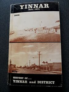 YINNAR-1874-1974-BOOK-THEN-AND-NOW-GIPPSLAND-HISTORY-VICTORIA-AUSTRALIA