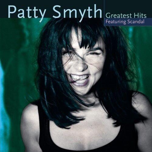 Patty Smyth - Patty Smyth's Greatest Hits Featuring Scandal [New CD]