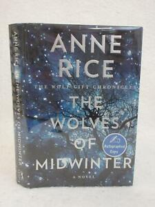 SIGNED-Anne-Rice-THE-WOLVES-OF-MIDWINTER-Wolf-Gift-Chronicles-2013-Knopf-1stEd