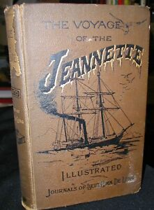 The-Voyage-Of-The-Jeannette-Journals-of-Lieut-Comm-De-Long-1888-North-Pole-Exp