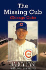 The Missing Cub by Jonathan Kravetz, Darcy Fast (Paperback / softback, 2007)