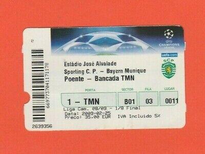 Orig.ticket Champions League 2008/09 Sporting Lissabon - Bayern MÜnchen 1/8 F Moderater Preis