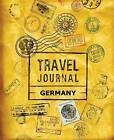 Travel Journal Germany by Vpjournals (Paperback / softback, 2015)