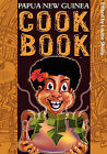 Papua New Guinea Cook Book by UPNG Press and Bookshop(Paperback / softback)