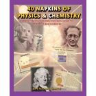 40 Napkins of Physics and Chemistry by Jon Michael Smith (Paperback / softback, 2013)