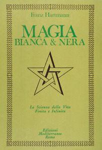 1112778-1025961-Libri-Franz-Hartmann-Magia-Bianca-E-Nera