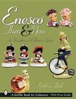 Enesco Then and Now: An Unauthorized Collector's Guide by Kathleen Deel (Paperback, 2002)