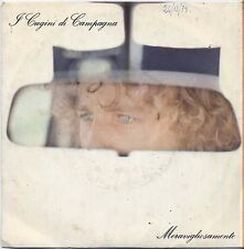 "I CUGINI DI CAMPAGNA - Meravigliosamente  VINYL 7"" 45 LP 1979 VG+ / VG CONDITION"