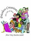 Priceless Creations This Life of Mine 9781425908515 Paperback 2006