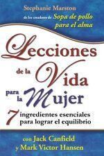 Lecciones de la vida para la mujer. 7 ingredientes
