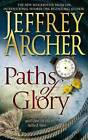 Paths of Glory by Jeffrey Archer (Paperback, 2009)