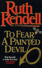 To Fear A Painted Devil by Ruth Rendell (Paperback, 1979)