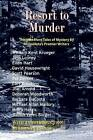 Resort to Murder: Thirteen More Tales of Mystery by Minnesota's Premier Writers by William Kent Krueger (Paperback, 2007)