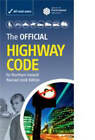 The Official Highway Code for Northern Ireland by Driving Standards Agency, Great Britain: Department for Transport (Paperback, 2008)