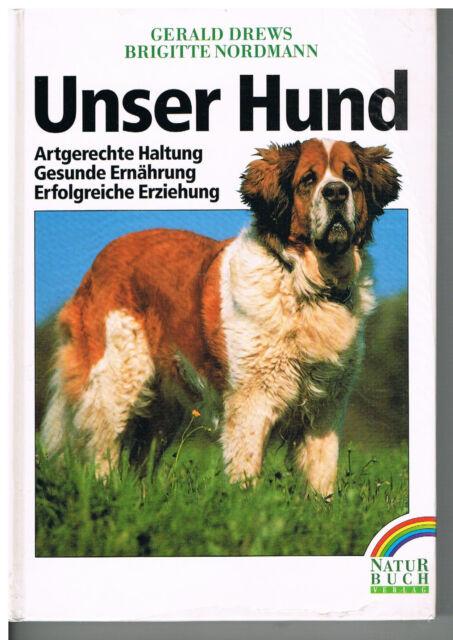 Drews/Nordmann - Unser Hund *