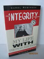 My Life With Thomas Aquinas By Carol Robinson