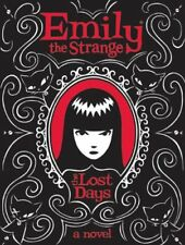 Emily the Strange: The Lost Days 1 by Jessica Gruner and Rob Reger (2009, Hardcover)