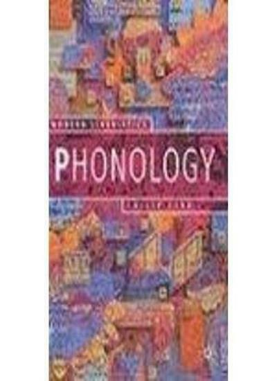 Phonology: An Introduction (Palgrave Modern Linguistics),Philip Carr