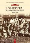 Ennepetal in der Nachriegszeit von Helma Fischer-Pöpsel und Hans Hermann Pöpsel (2013, Taschenbuch)