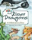 Our World Readers: The River Dragons: British English by Anna Olivia (Pamphlet, 2013)