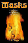 Masks: A Collection of Stories and Poems by A E Riggs (Paperback / softback, 2001)