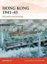 Hong Kong 1941-45: First strike in the Pacific War (Campaign), Lai, Benjamin, Ne