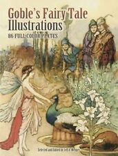 Dover Fine Art, History of Art: Goble's Fairy Tale Illustrations : 86...