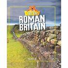 Roman Britain by Izzi Howell (Hardback, 2015)