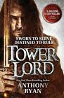 Tower Lord: Book 2 of Raven's Shadow by Anthony Ryan (Paperback, 2015)