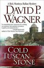 Cold Tuscan Stone by David Wagner (Paperback, 2013)