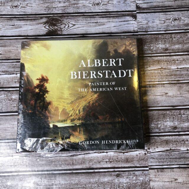 Albert Bierstadt Painter of the American West by Gordon Hendricks NEW HB/DJ