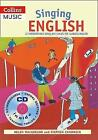 Singing Languages - Singing English (Book + CD): 22 Photocopiable songs and chants for learning English by Stephen Chadwick, Helen MacGregor (Mixed media product, 2005)