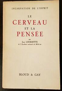 Jean Lhermitte : Le cerveau et la pensée Incarnation de l'esprit  Bloud & Gay BE