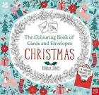 National Trust: The Colouring Book of Cards and Envelopes - Christmas by Nosy Crow Ltd (Paperback, 2016)