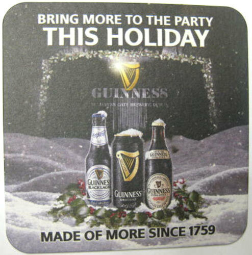 IRELAND 2011 GUINNESS Mat BRING MORE TO PARTY THIS HOLIDAY Stout Beer COASTER