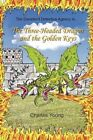 Three-headed Dragon and The Golden Keys by Charles Young Paperback Book Eng