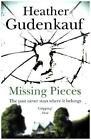 Missing Pieces von Heather Gudenkauf (2016, Taschenbuch)