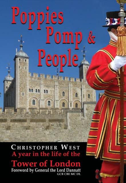 Poppies, Pomp & People: A Year in the Life of the Tower of London (signed copy)