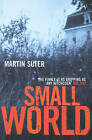 Small World by Martin Suter (Paperback, 2003)