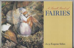 A Small Book of Fairies 2003 Eugene Stiles Softcover Pomegranate Artbooks
