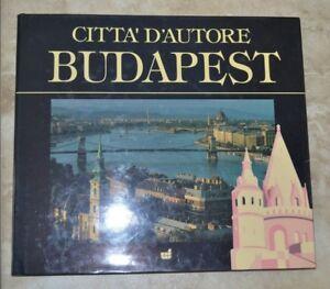 CITTA' D'AUTORE BUDAPEST  -- ANNO: 1994 - ED: WHITE STAR (SH)