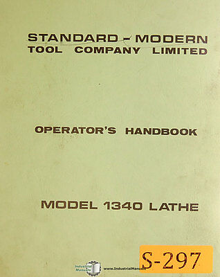 Standard Modern Tool 1340 Lathe Operation and Parts Lists Manual 1972