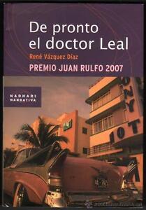 DE-PRONTO-EL-DOCTOR-LEAL-RENE-VAZQUEZ-DIAZ-1-EDICION