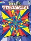 Terrific Triangles by Lee Anne Snozek (Paperback, 2010)