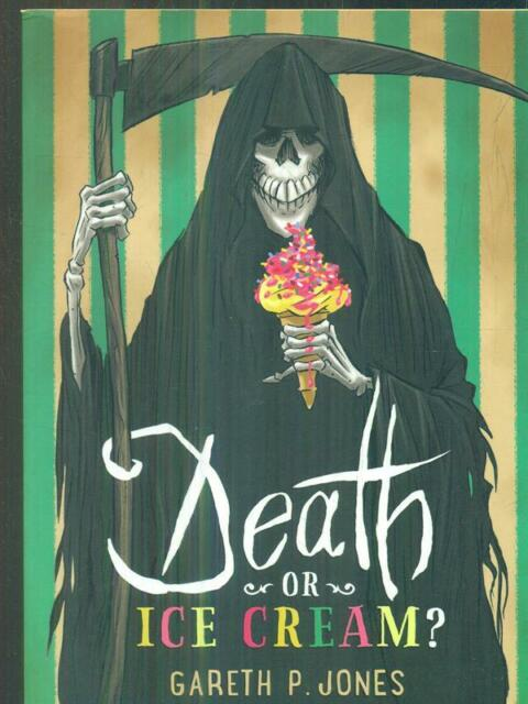 DEATH OR ICE CREAM?  JONES GARETH HOT KEY BOOKS 2016