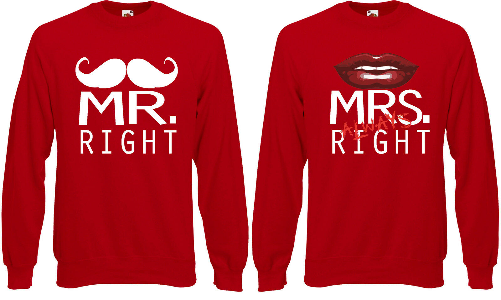 Mr Right and and and Mrs Always Right Quirky Couple Jumper Sweatshirt Sweat Top AE81 cbc0e5