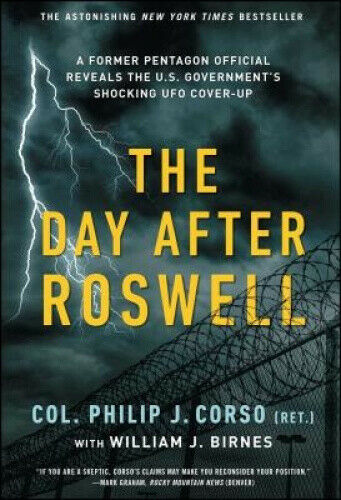 The Day After Roswell by William J. Birnes.
