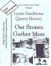 """OUR STONE GATHER MOSS, LYONS Colorado"" oral history compilation"